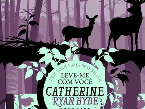 Livros: Leve-me com Você – A literatura de Catherine Ryan Hyde