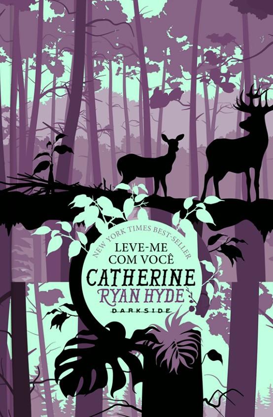 Leve-me com Você de Catherine Ryan Hyde