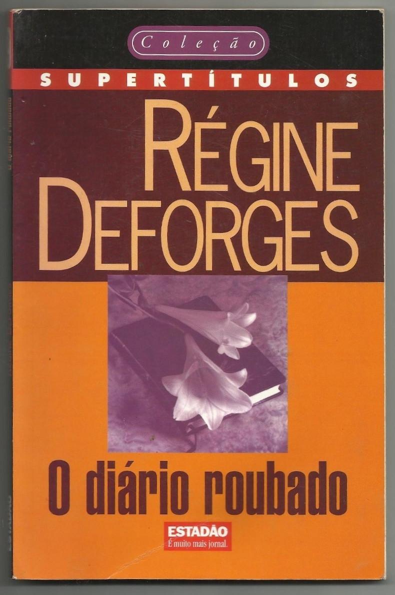 O Diário Roubado - Régine Deforges