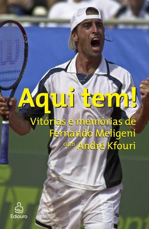 Livros: Aqui Tem! - O tênis por Fernando Meligeni e André Kfouri