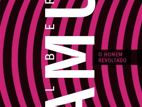 Livros: O Homem Revoltado – O ensaio polêmico de Albert Camus