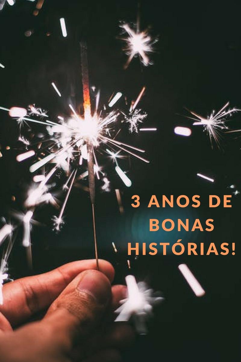 Blog Bonas Histórias - Terceiro aniversário