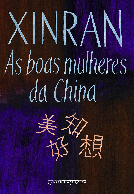 As Boas Mulheres da China de Xinran