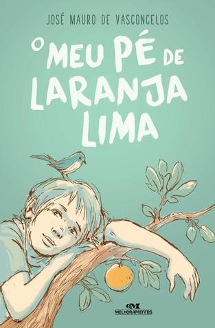 Livros: O Meu Pé de Laranja Lima - O best-seller de José Mauro de Vasconcelos
