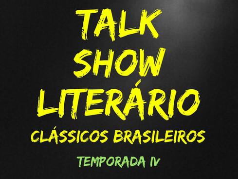 Talk Show Literário: Quarta Temporada - Apresentação