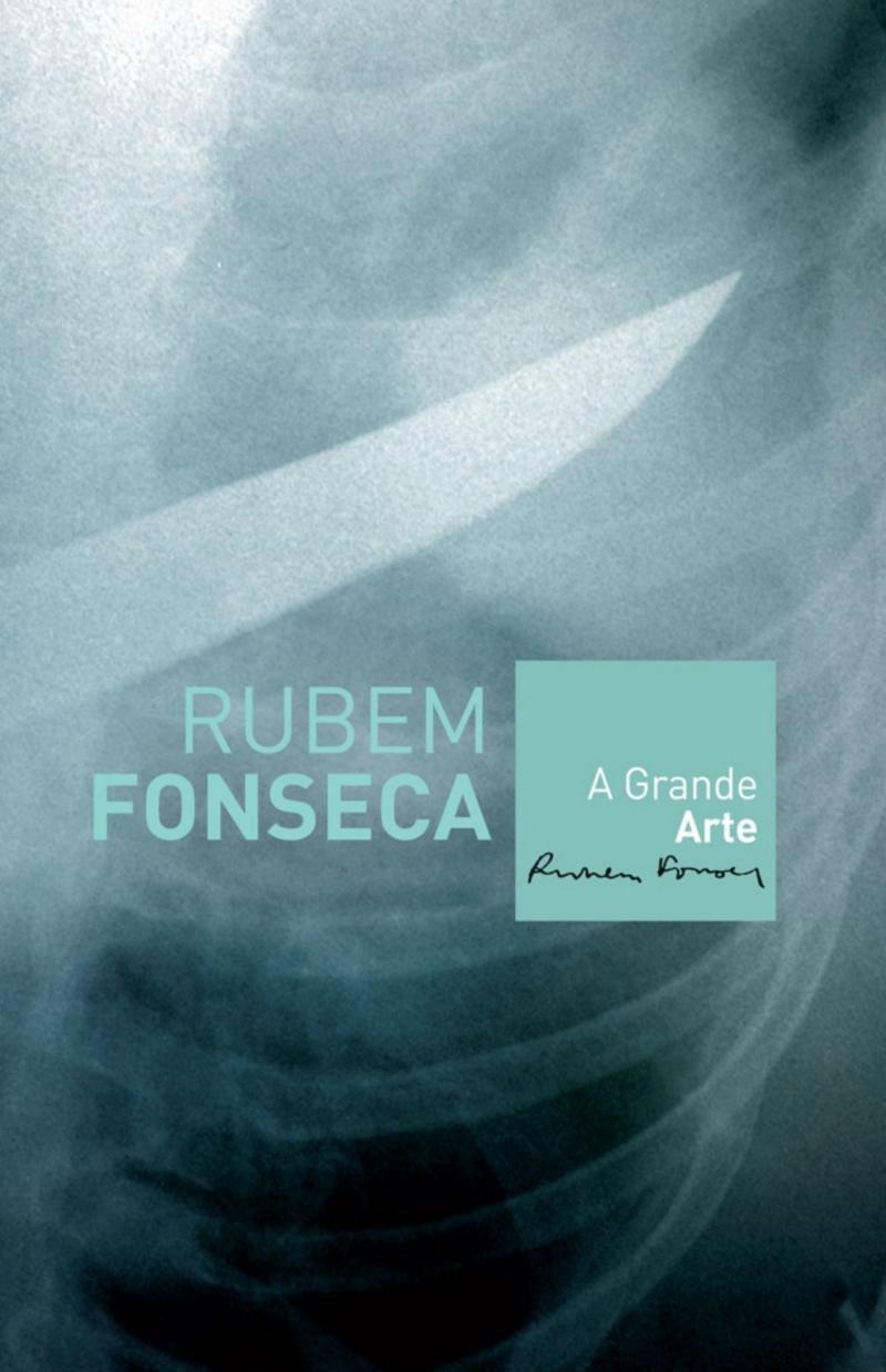 A Grande Arte de Rubem Fonseca
