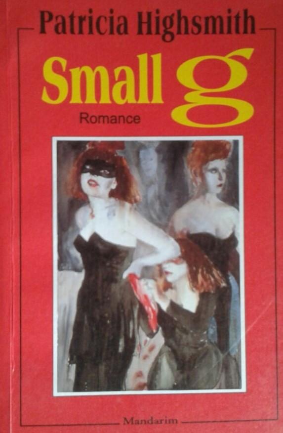 Small G de Patricia Highsmith