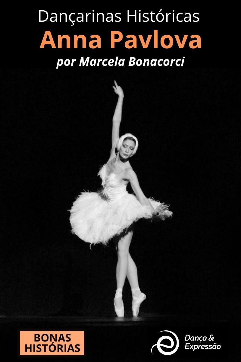 Dançarinas Históricas - Anna Pavlova