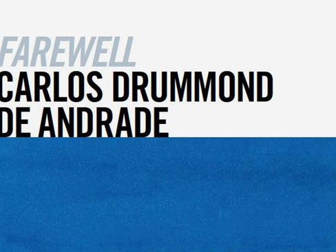 Livros: Farewell – A despedida poética de Carlos Drummond de Andrade