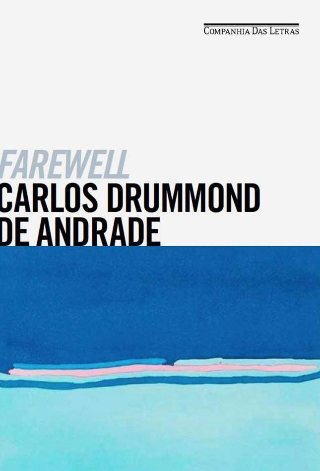 Farewell de Carlos Drummond de Andrade