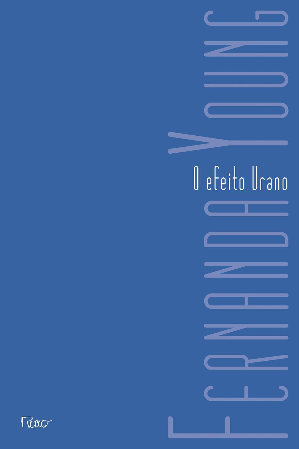 O Efeito Urano de Fernanda Young