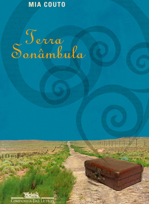 Livros: Terra Sonâmbula - A obra-prima de Mia Couto