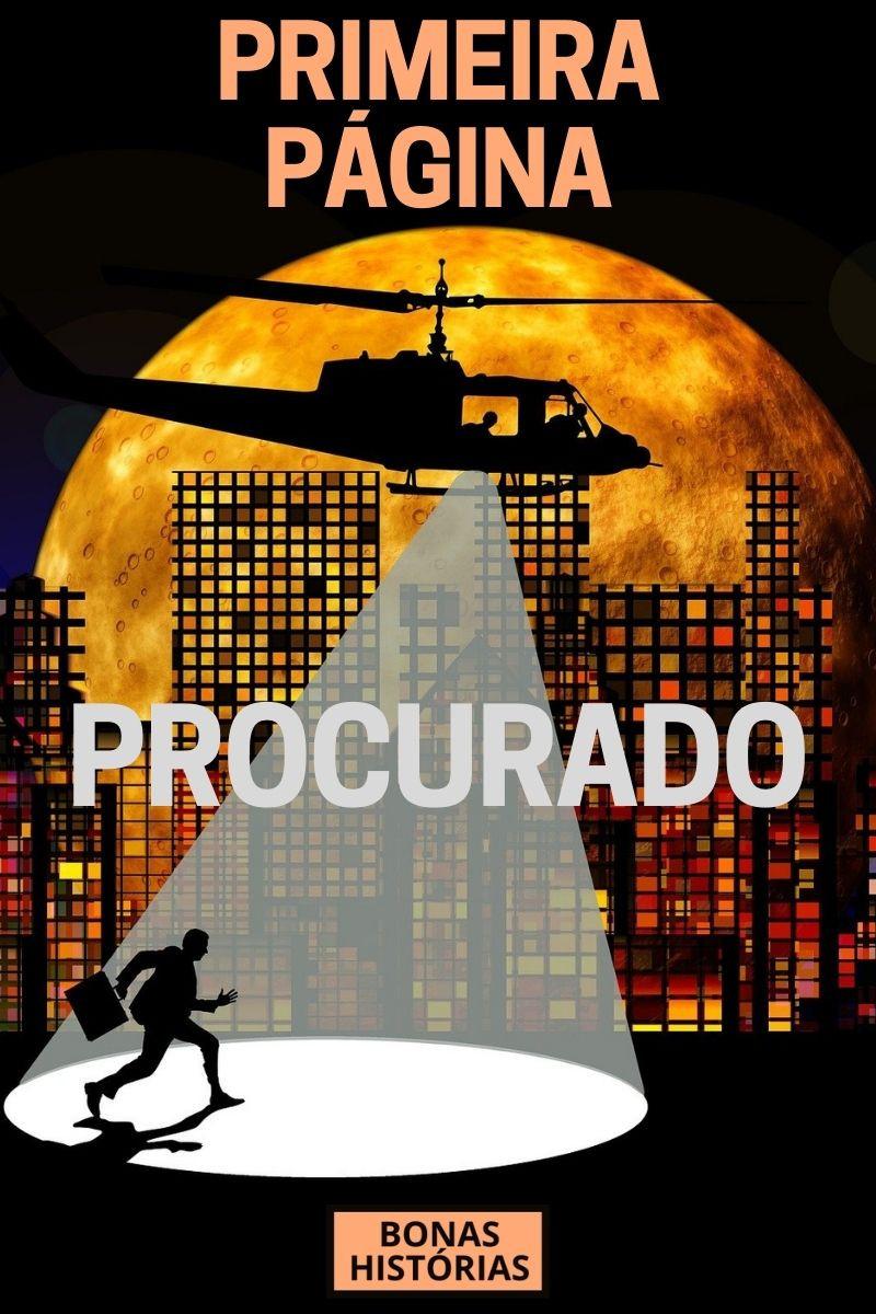 Primeira Página - Procurado - Ricardo Bonacorci