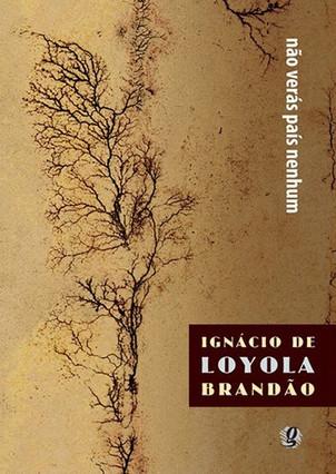 Livros: Não Verás País Nenhum - O Brasil por Ignácio de Loyola Brandão
