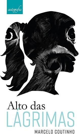 Livros: Alto das Lágrimas - O romance de estreia de Marcelo Coutinho