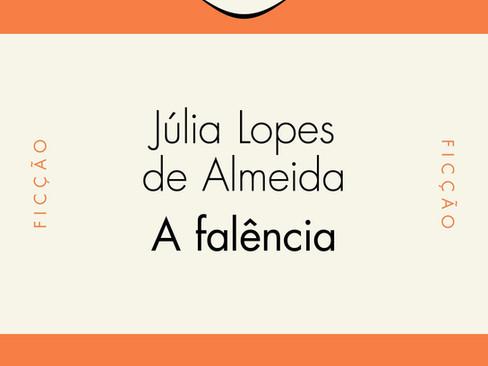 Livros: A Falência - A obra-prima de Júlia Lopes de Almeida