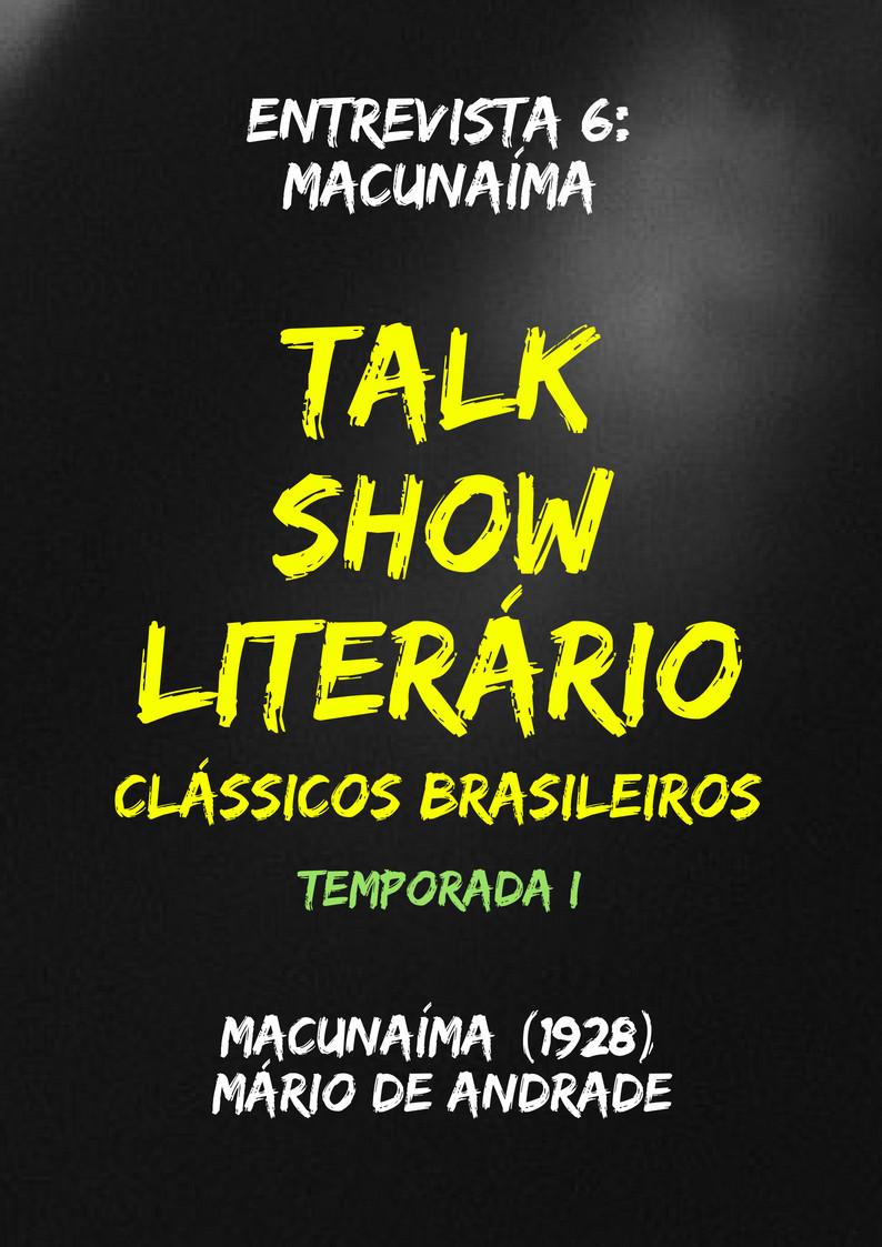 Talk Show Literário Macunaíma