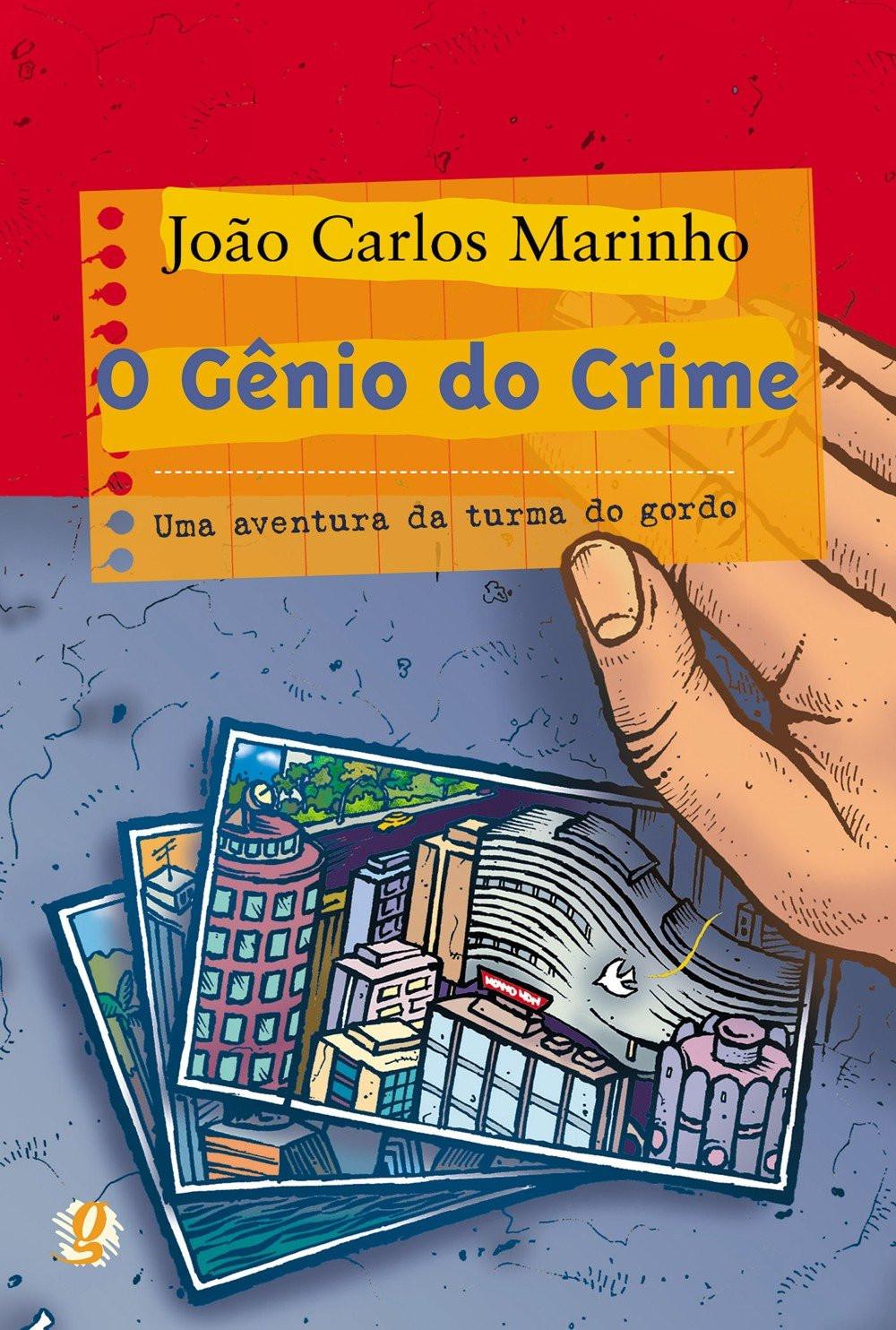 O Gênio do Crime João Carlos Marinho Silva