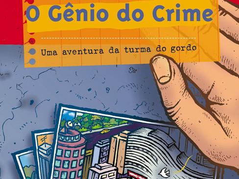 Livros: O Gênio do Crime – O clássico infantojuvenil de João Carlos Marinho Silva