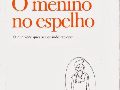 Livros: O Menino no Espelho – As memórias infantis de Fernando Sabino