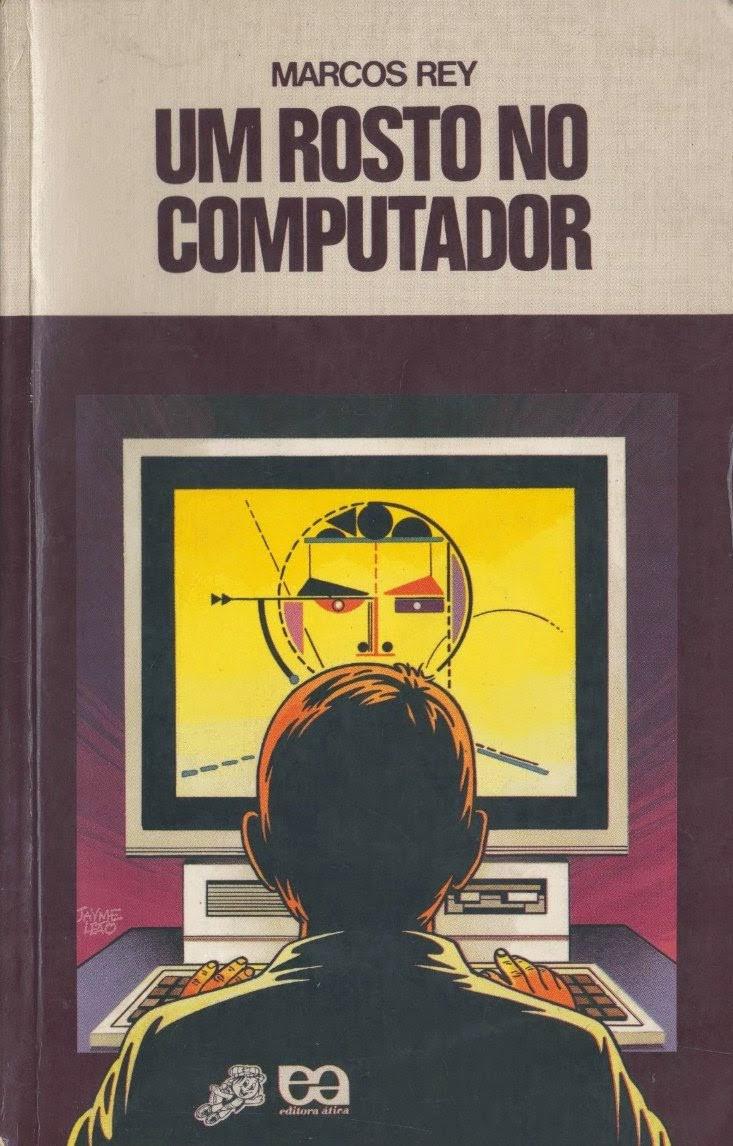 Um Rosto no Computador Marcos Rey