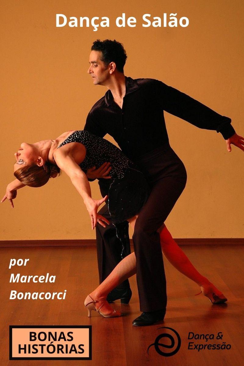 Origem, características e estilos da Dança de Salão por Marcela Bonacorci