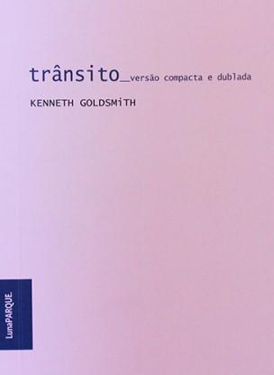 Trânsito de Kenneth Goldsmith