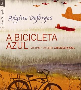Livros: A Bicicleta Azul - O grande sucesso de Régine Deforges