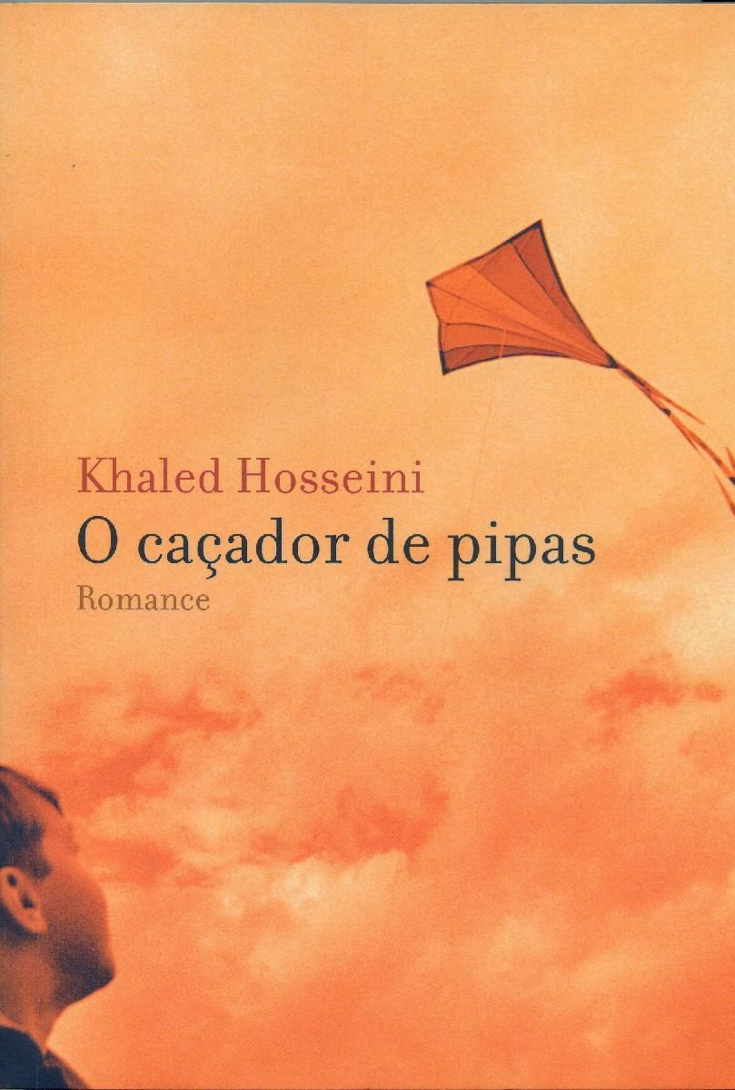 O Caçador de Pipas de Khaled Hosseini