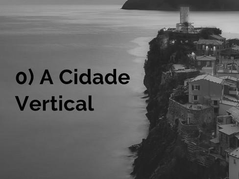 Contos: Histórias de Macambúzios - 0 - A Cidade Vertical