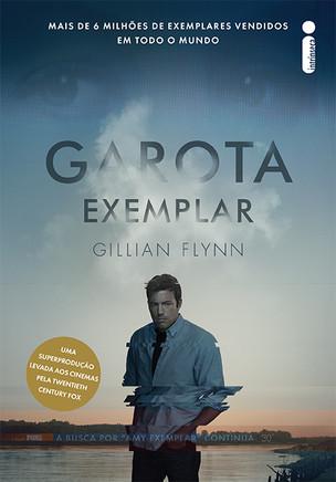 Livros: Garota Exemplar - O belíssimo thriller de Gillian Flynn