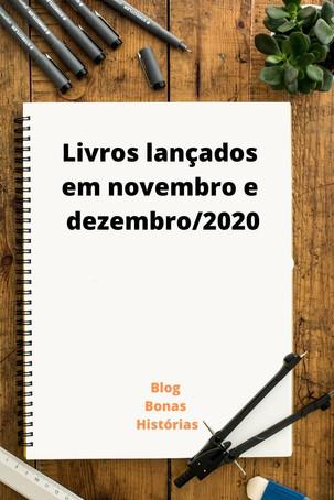 Mercado Editorial: Livros - Lançamentos em novembro e dezembro de 2020