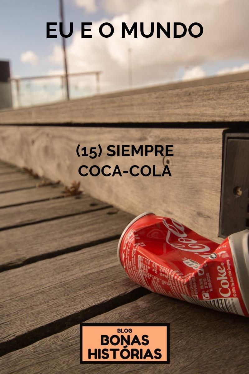 Crônica Siempre Coca-Cola de Ricardo Bonacorci