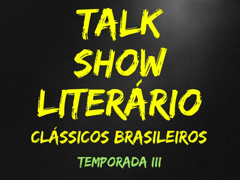 Talk Show Literário: Terceira Temporada - Apresentação