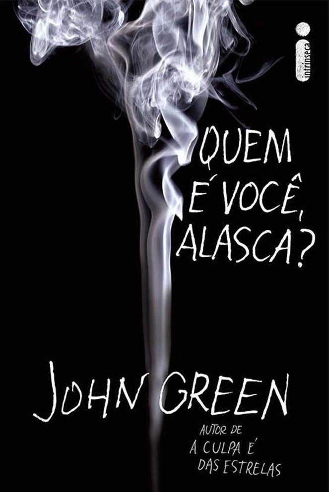 Quem é Você Alasca? - John Green