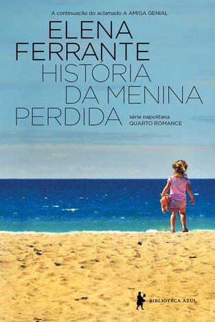 Livros: História da Menina Perdida - O quarto romance de Elena Ferrante da Série Napolitana