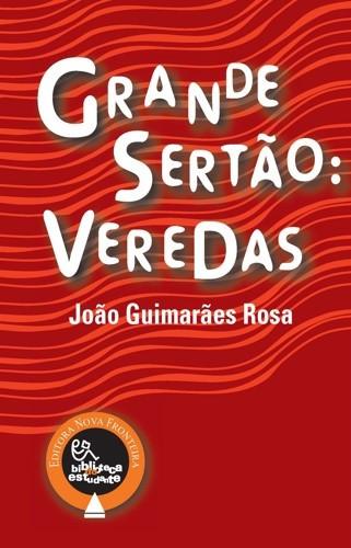 Grande Sertão: Veredas de João Guimarães Rosa
