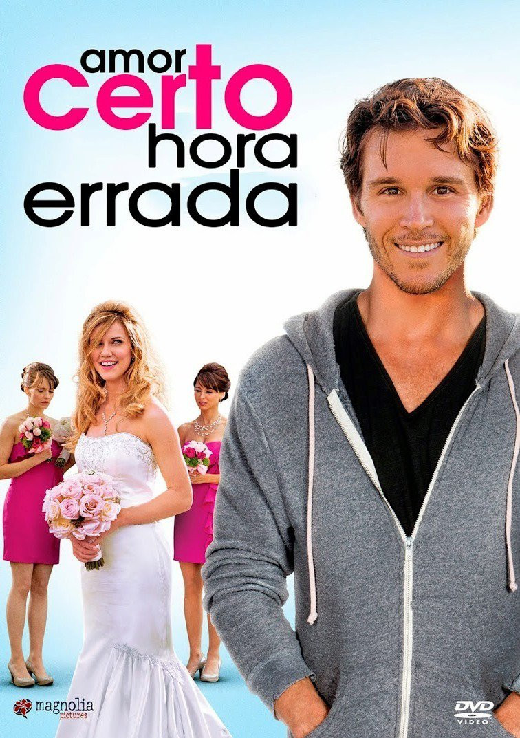 Amor Certo Hora Errada (The Right Kind of Wrong: 2013)