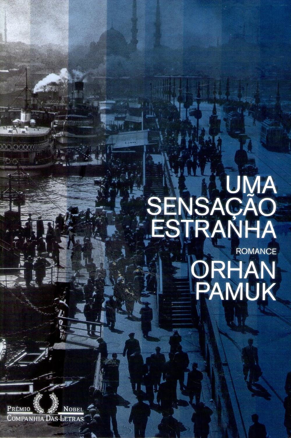 Livro Uma Sensação Estranha de Orhan Pamuk