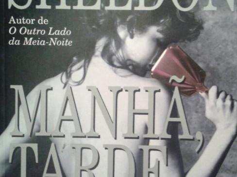 Livros: Manhã, Tarde & Noite - O romance policial de Sidney Sheldon