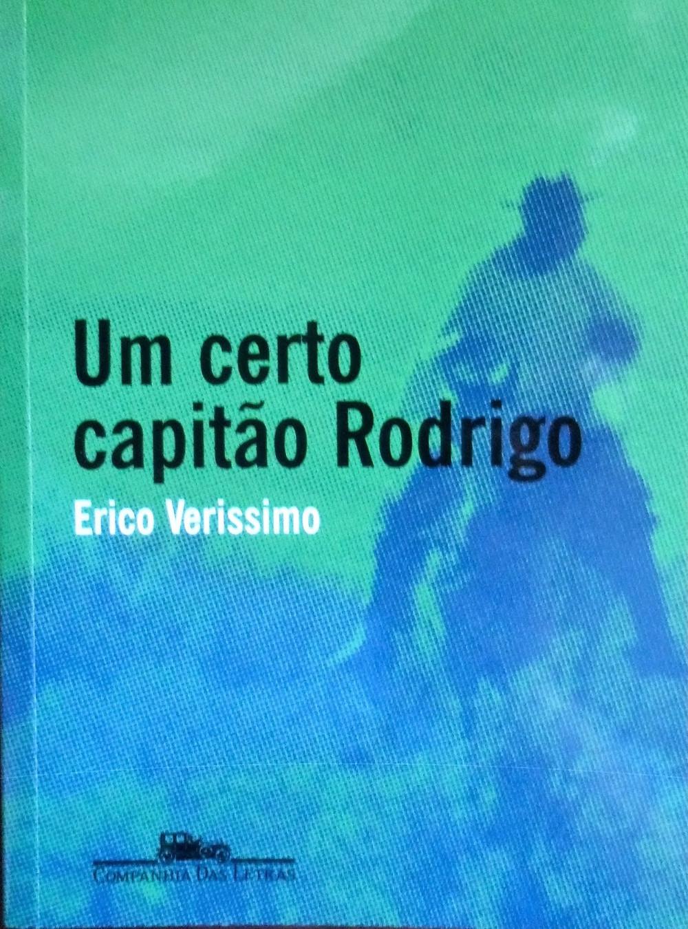 Um Certo Capitão Rodrigo - Erico Veríssimo