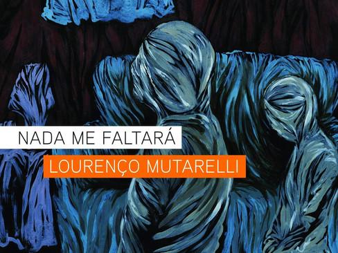 Livros: Nada Me Faltará - A novela inusitada de Lourenço Mutarelli