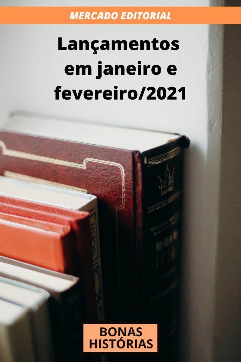 Livros lançados em janeiro e fevereiro de 2021 no Brasil