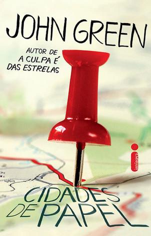 Livros: Cidades de Papel - A caçada ao primeiro amor por John Green
