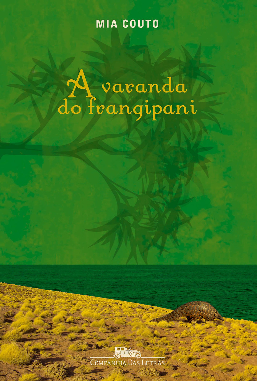A Varanda do Frangipani - Mia Couto