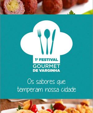 Gastronomia: I Festival Gastronômico de Varginha - Culinária na Praça do ET