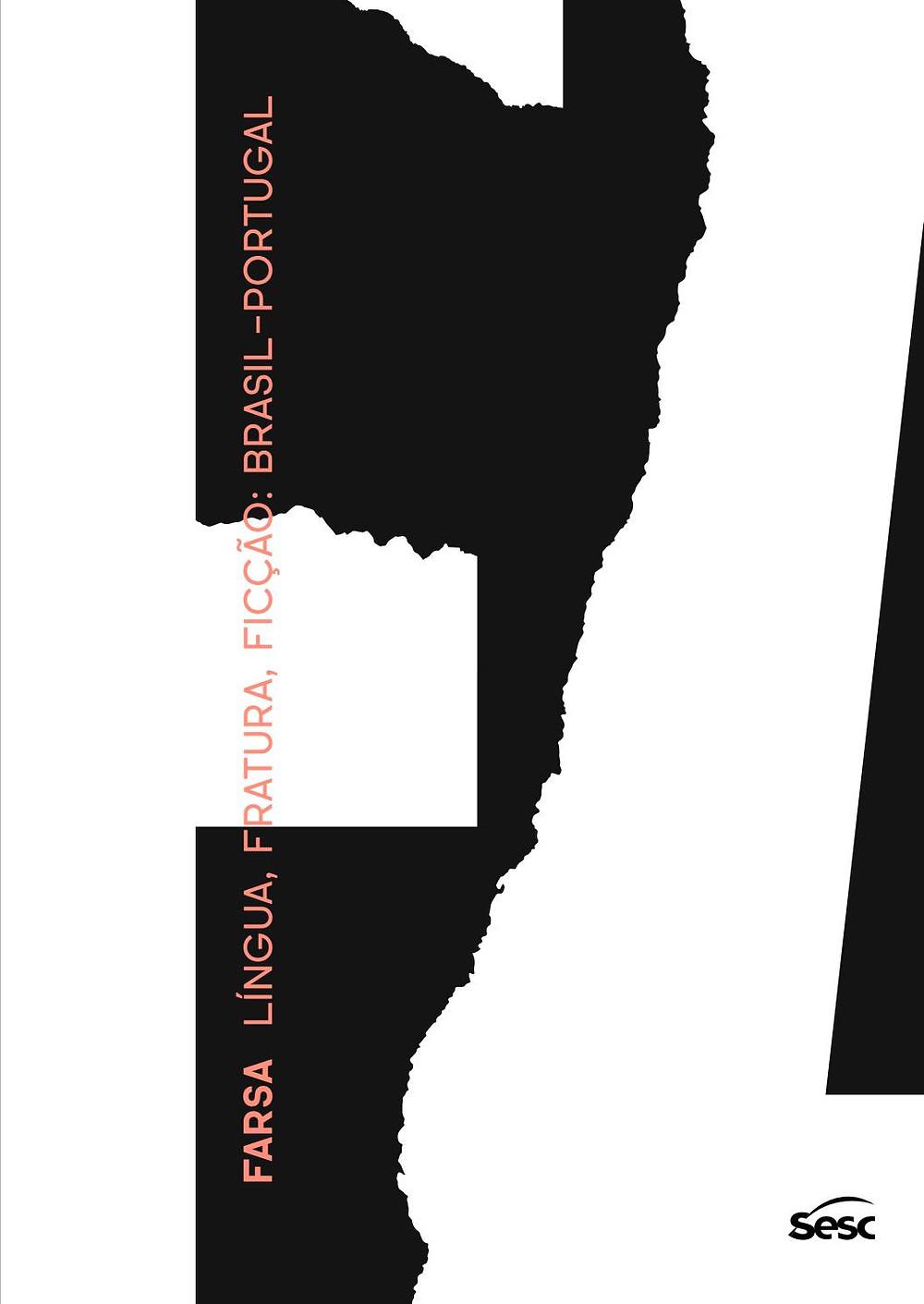 Exposição Farsa - Língua, Fratura, Ficção - Brasil-Portugal em cartaz no Sesc Pompeia