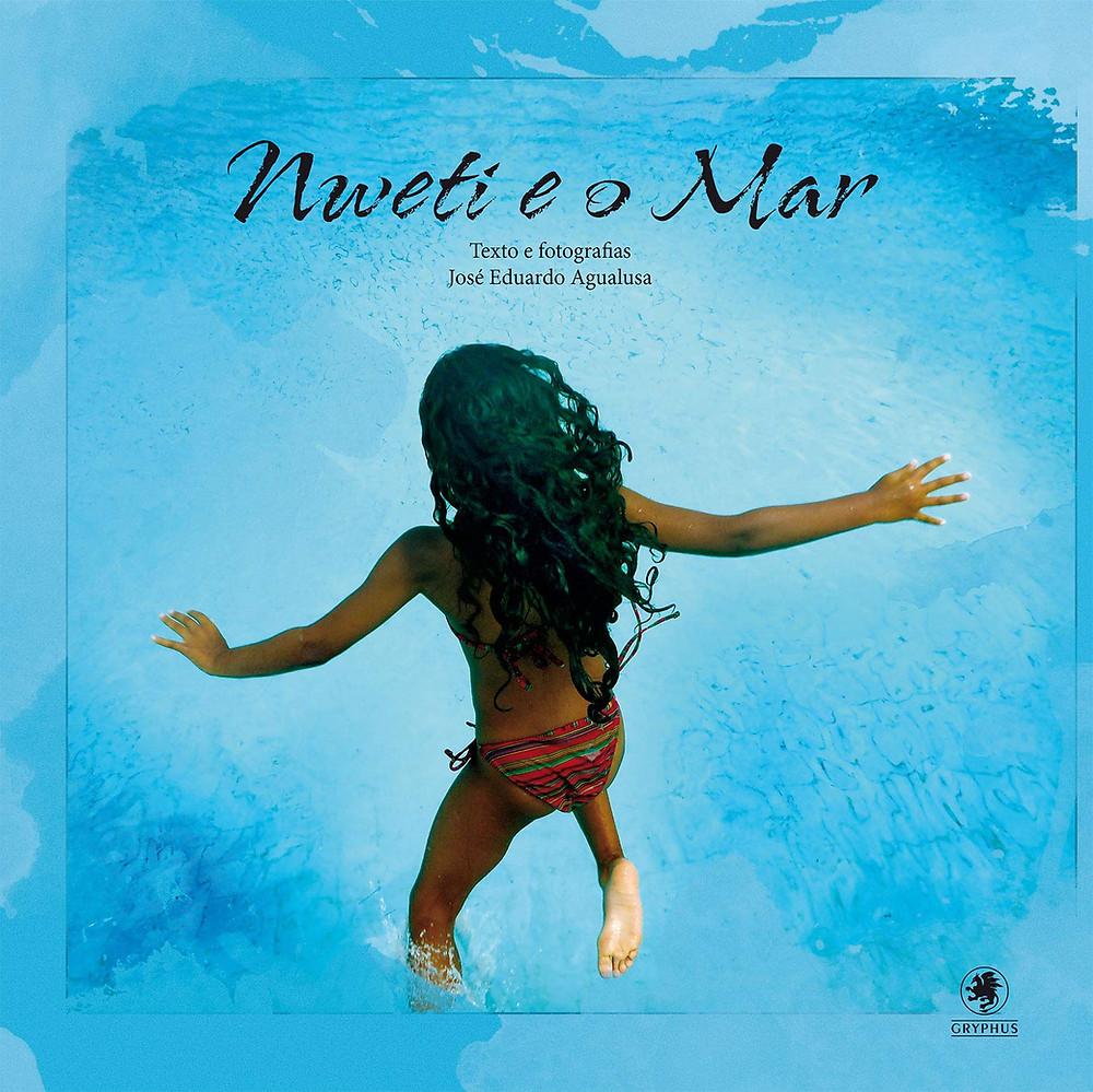Livro Nweti e o Mar de José Eduardo Agualusa