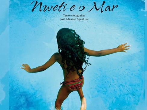 Livros: Nweti e o Mar - A literatura infantil de José Eduardo Agualusa