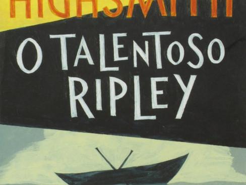 Livros: O Talentoso Ripley – O maior sucesso de Patricia Highsmith